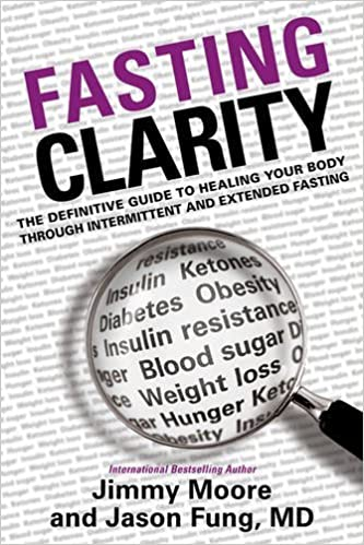 Fasting Clarity: The Definitive Guide to Healing Your Body Through Intermittent and Extended Fasting (Englisch)