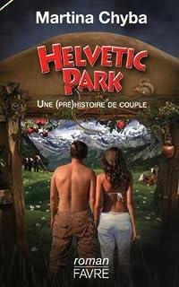 Helvetic Park : une (pré)histoire du couple