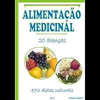 ALIMENTAÇAO MEDICINAL 20 doenças, 576 dietas naturales acidez, acne, comidas afrodisiacas, alergias, amigdalite, anemia ferropenica, anorexia, asma, bronquites, ... influenza, herpes, fígado, gorduroso