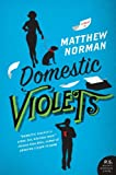 Domestic Violets by Matthew Norman front cover