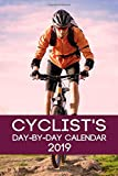 Cyclist's Day-By-Day Calendar 2019: Cycling