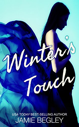 Winter's Touch (The Last Riders Book 8) by Jamie Begley