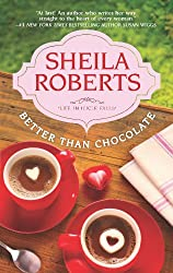 Better Than Chocolate (Life in Icicle Falls Book 1)