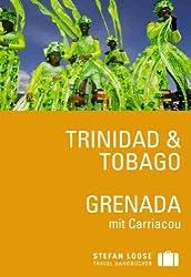 Stefan Loose Reiseführer Trinidad & Tobago, Grenada mit Carriacou