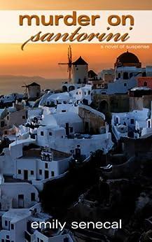 Murder on Santorini (Sliding Sideways Mystery Book 9) by [Senecal, Emily]