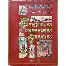Marquillas cigarreras cubanas (Spanish Edition)