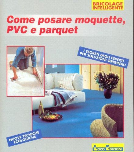Come Posare Moquette.Amazon It Come Posare Moquette Pvc E Parquet Bernd