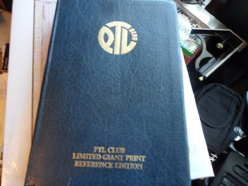 PTL Club Limited Giant Print Refernce Edition Bible (Club Ptl)