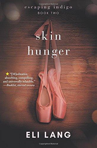 Search : Skin Hunger (Escaping Indigo) (Volume 2)