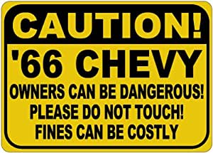 1966 66 CHEVY CORVETTE C2 Owners Dangerous Sign - 10 x 14 Inches
