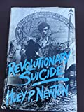 img - for Revolutionary Suicide by Newton Huey P (1973-01-01) Hardcover book / textbook / text book