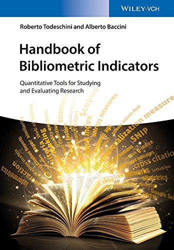 Handbook of Bibliometric Indicators: Quantitative Tools for
