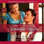 The Viscount's Scandalous Return | Anne Ashley