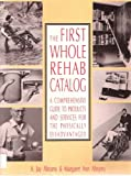 The First Whole Rehab Catalog, Eaglemoss Editors, 1558701311