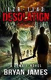 LZR-1143: Desolation: Book Four of the LZR-1143 Zombie Apocalypse Series
