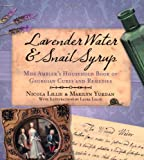 Lavender Water and Snail Syrup, Marilyn Yurdan and Nicola Lillie, 075248995X