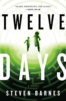 Twelve Days: A Novel by [Barnes, Steven]