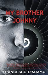 My Brother Johnny: 1 (Aurora New Fiction)