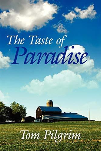 The Taste of Paradise