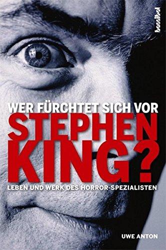 Wer fürchtet sich vor Stephen King? Taschenbuch – 19. Juli 2010 Uwe Anton Hannibal Verlag 3854453183 Amerikanische