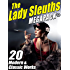 The Lady Sleuths MEGAPACK ®: 20 Modern and Classic Tales of Female Detectives