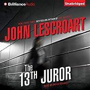 The 13th Juror: A Dismas Hardy Novel | John Lescroart
