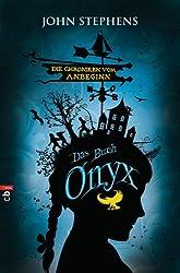 Das Buch Onyx - Die Chroniken vom Anbeginn: Band 3 (German Edition)