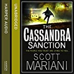 The Cassandra Sanction: Ben Hope, Book 12 | Scott Mariani