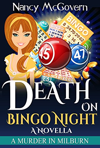 Death On Bingo Night: A Culinary Cozy Mystery With A Delicious Recipe (A Murder In Milburn Book 12) by [McGovern, Nancy]