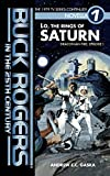 Buck Rogers in the 25th Century: Lo, the Rings of Saturn (Draconian Fire Book 1)