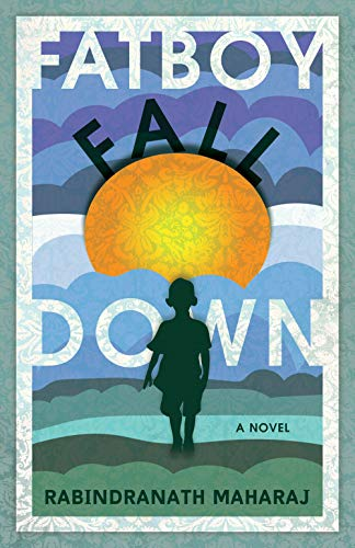Image of Fatboy Fall Down: A Novel