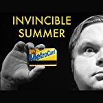 Invincible Summer | Mike Daisey