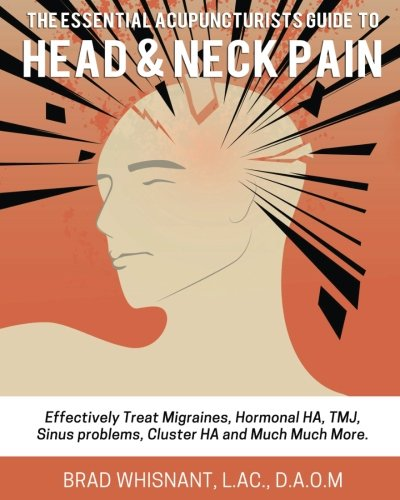ESSENTIAL ACUPUNCTURIST GUIDE HEAD NECK