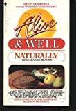 Alive and Well Naturally, Clarke Blauer, 0553241052
