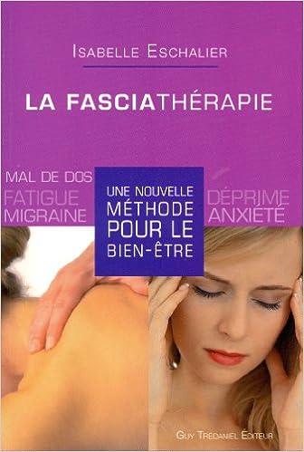 Livre gratuits La fasciathérapie : Une nouvelle méthode pour le bien-être epub pdf
