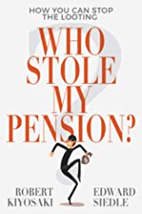 Who Stole My Pension?: How You Can Stop the Looting Paperback