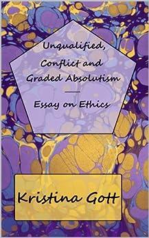 Graded absolutism essay