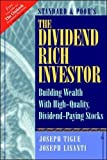 img - for The Dividend Rich Investor: Building Wealth With High-Quality, Dividend-Paying Stocks book / textbook / text book