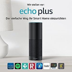 Echo Plus (1. Gen.) - Mit integriertem Smart Home-Hub (schwarz)