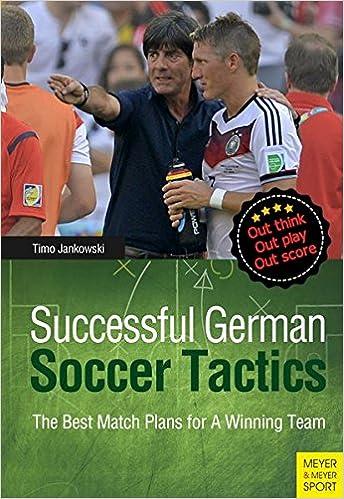 Book Successful German Soccer Tactics: The Best Match Plans for a Winning Team