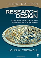 (Research Design: Qualitative, Quantitative, and Mixed Methods Approaches) By Creswell, John W. (Author) Paperback on 01-Aug-2008