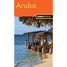 Fodor's In Focus Aruba, 1st Edition