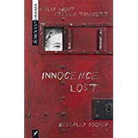 Innocence Lost: A Play about Stephen Truscott
