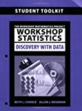 Workshop Statistics, Student Toolkit : Discovery with Data, Chance, Beth, 047041264X