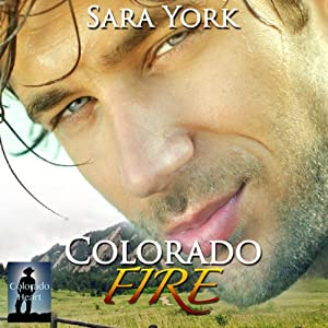 Colorado Fire  Hörbuch