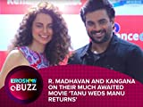 R. Madhavan and Kangana on their much awaited movie 'Tanu Weds Manu Returns'