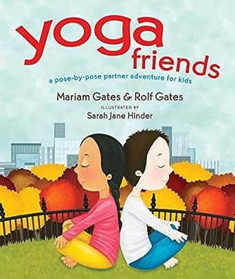 Amazon.com: Yoga Friends: A Pose-by-Pose Partner Adventure ...