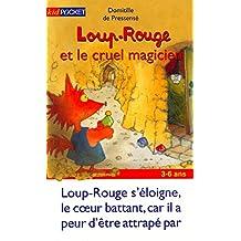 LOUP-ROUGE ET CRUEL MAGICIEN