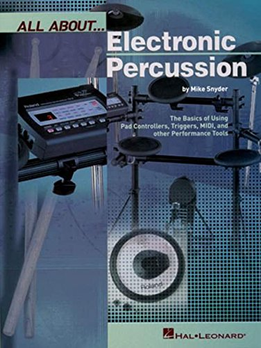 All About Electronic Percussion (All About... (Hal Leonard))