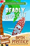 Deadly Wipeout (Aloha Lagoon Mysteries) (Volume 3)